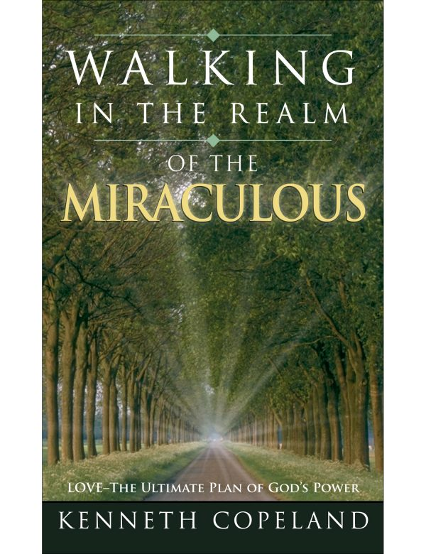Walking in the Realm of the Miraculous Paperback Book