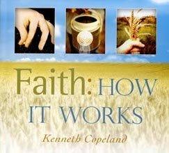 Faith: How It Works