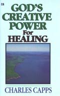 God's Creative Power for Healing Mini Book by Charles Capps