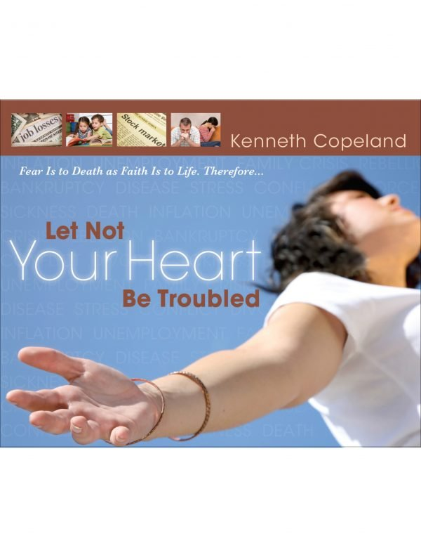 Let Not Your Heart Be Troubled 2 CD Set