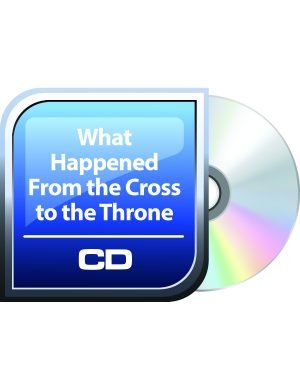 What Happened From the Cross to the Throne-0