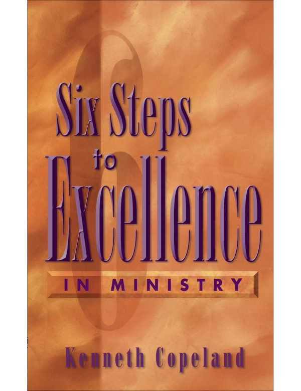 Six Steps to Excellence in Ministry Paperback Book