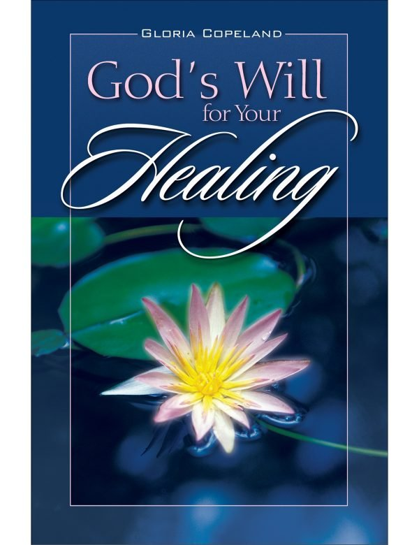God's Will for Your Healing Paperback Book