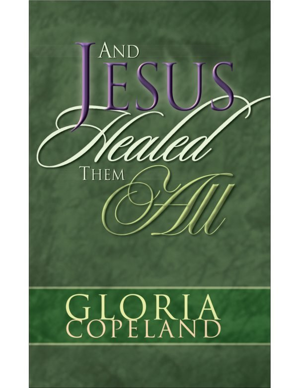 And Jesus Healed Them All Paperback Book