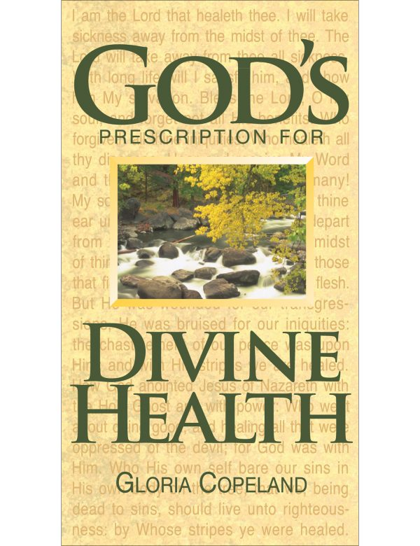 God's Prescription for Divine Health Paperback Book