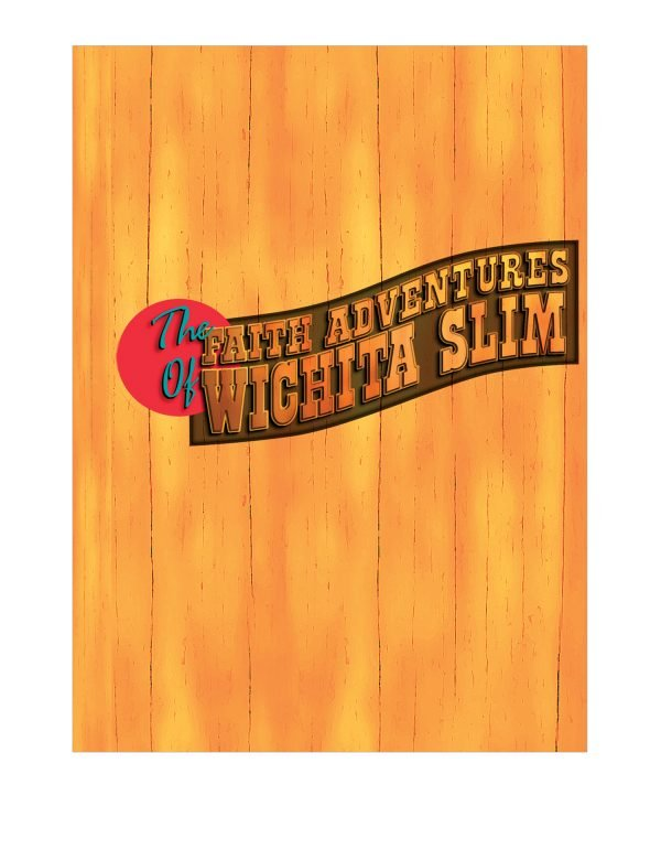 The Faith Adventures of Wichita Slim Children's Adventure 3 DVD Set
