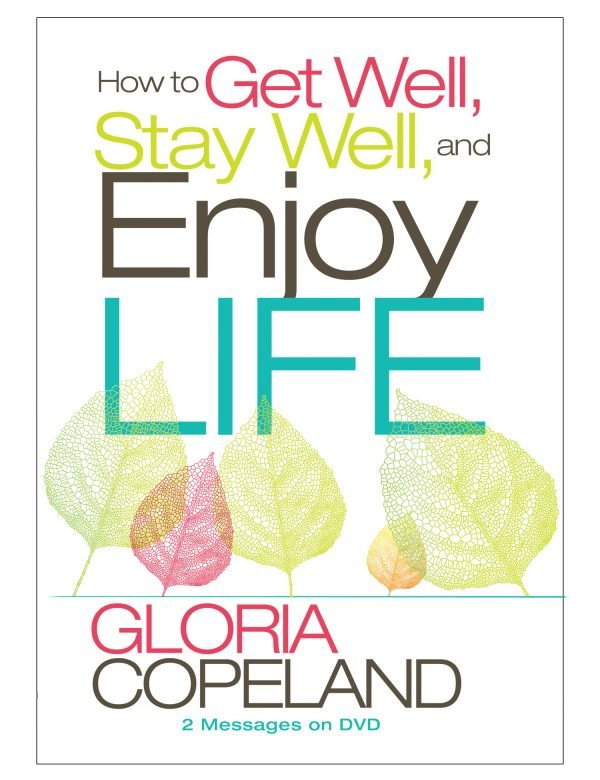 How to Get Well, Stay Well and Enjoy Life-0