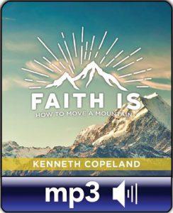 FAITH IS…How to Move a Mountain-0