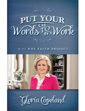 Put Your Words to Work: A 31-Day Faith Project Devotional-0