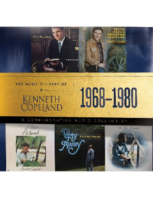 The Music Ministry of Kenneth Copeland - A Commemorative Music Collection 1968-1980