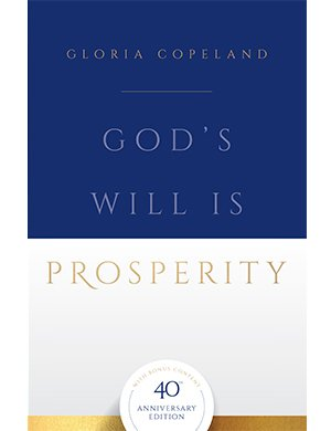 God's Will Is Prosperity - 40th Anniversary Edition-0