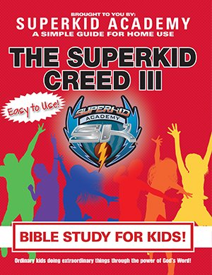SKA Home Bible Study for Kids - The Superkid Creed III -0