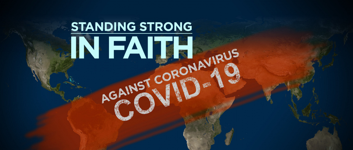 Standing Strong in Faith against Coronavirus COVID-19