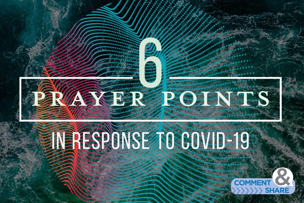 6 Prayer Points COVID-19 Blog Image link
