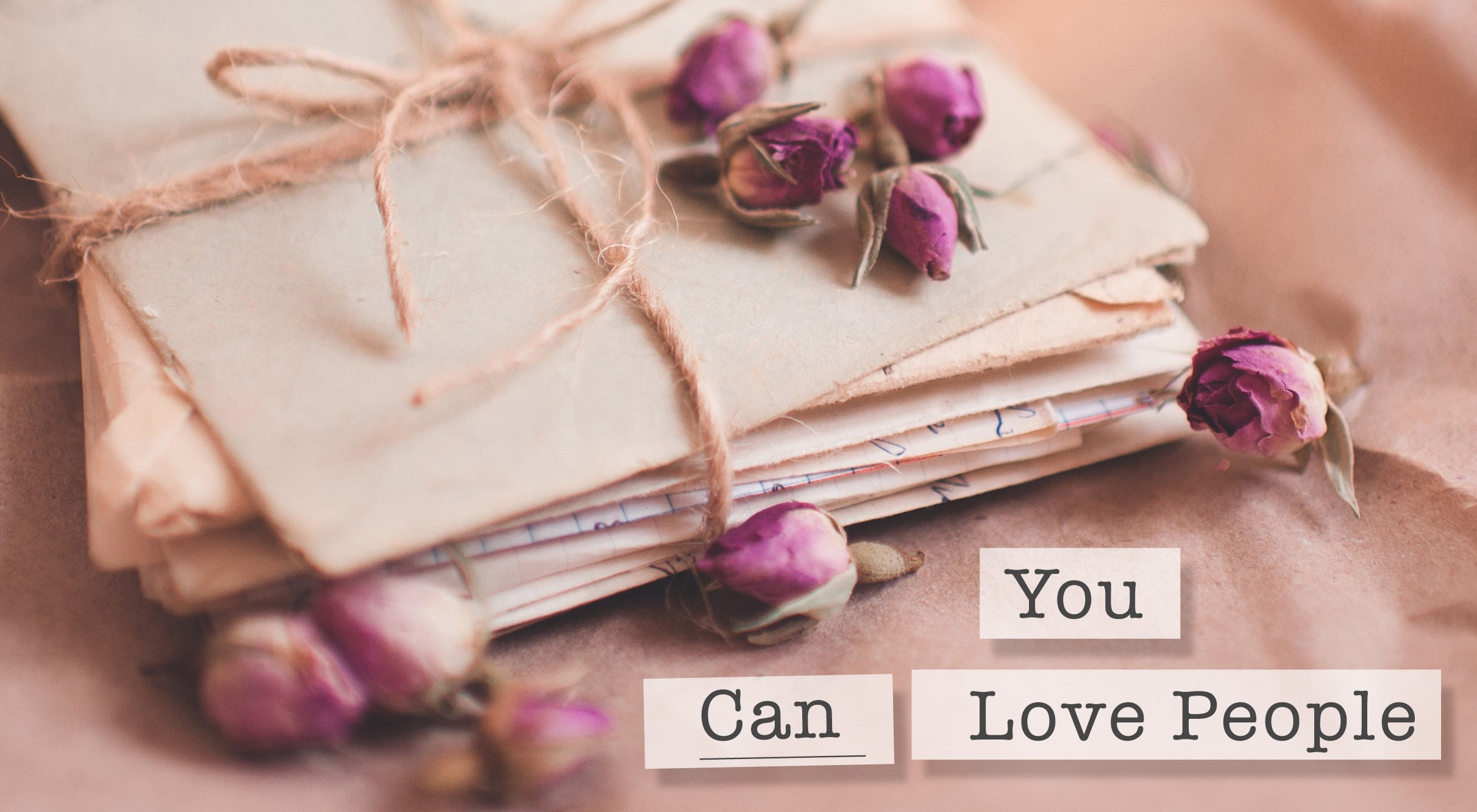 You Can Love People
