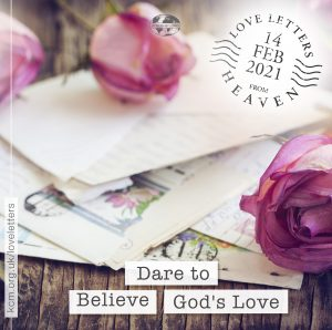 Dare To Believe God's Love