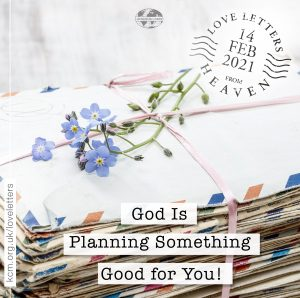 God Is Planning Something Good For You