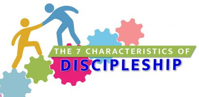 The 7 Characteristics of Discipleship