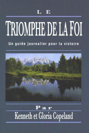 Le Triomphe de la Foi - livre Kenneth Copeland