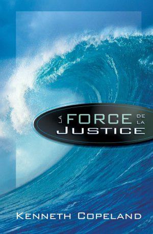 La Force de la Justice - Kenneth Copeland