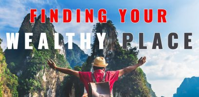 Finding Your Wealthy Place