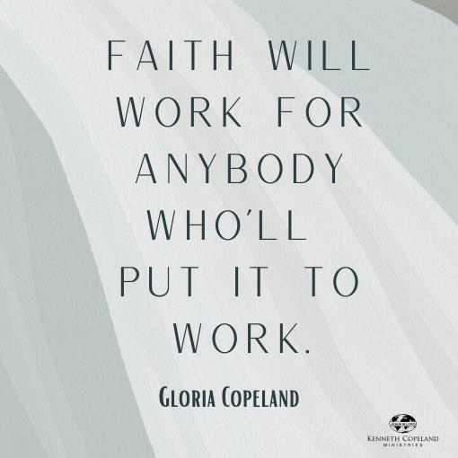 gloria copeland faith quote
