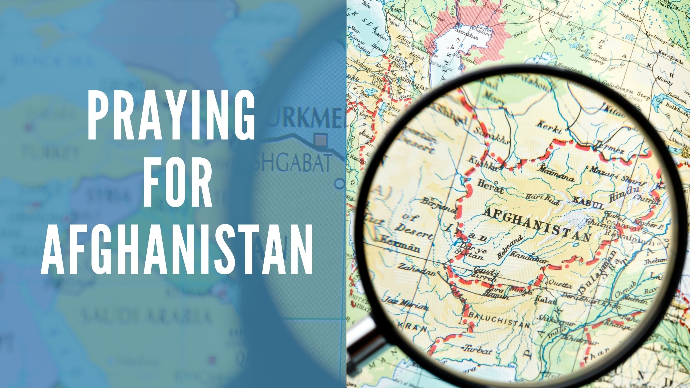 Praying for Afghanistan