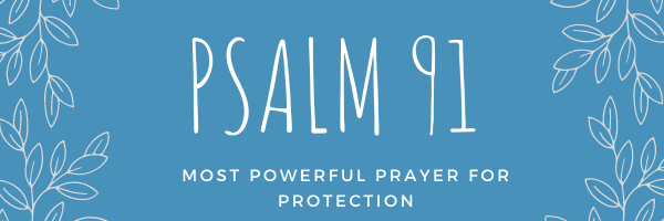 PSALM 91 email course header