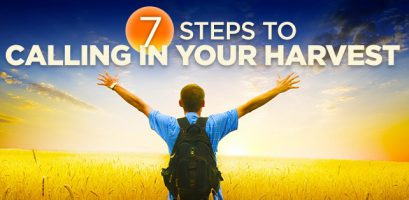 7 Steps to Calling in Your Harvest
